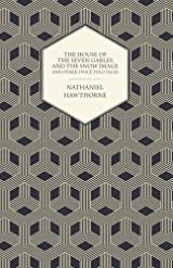 The house of the seven gables by nathaniel hawthorne title the house of the seven gables and the snow image and other twice told tales authors nathaniel hawthorne isbn 1 4437 0561 6 978 1 4437 0561 5 fandeluxe Gallery