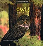 Owls and Their Homes, Deborah C. Gibson, 0823953084