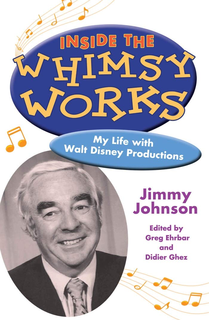 Inside the Whimsy Works: My Life with Walt Disney Productions