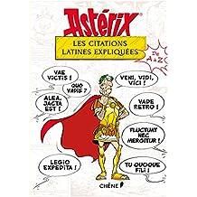 ASTÉRIX : LES CITATIONS LATINES EXPLIQUÉES