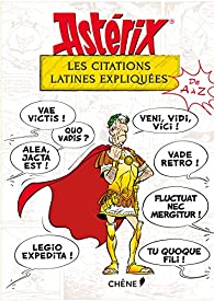 Astérix : Les citations latines expliquées par Bernard-Pierre Molin