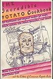 The Incredible Potato Cookbook, Consumer Reports Books Editors and Maria L. Scott, 0890434565