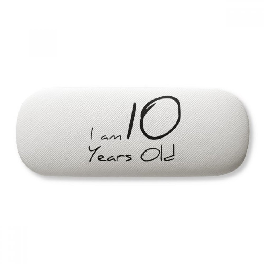 I am 10 years old Age Young Glasses Case Eyeglasses Clam Shell Holder Storage Box