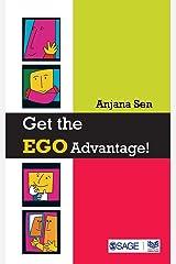 Get the Ego Advantage! (Response Books) Paperback