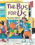 The Bus for Us (Nuestro Autobus)