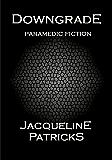 Downgrade - paramedic fiction