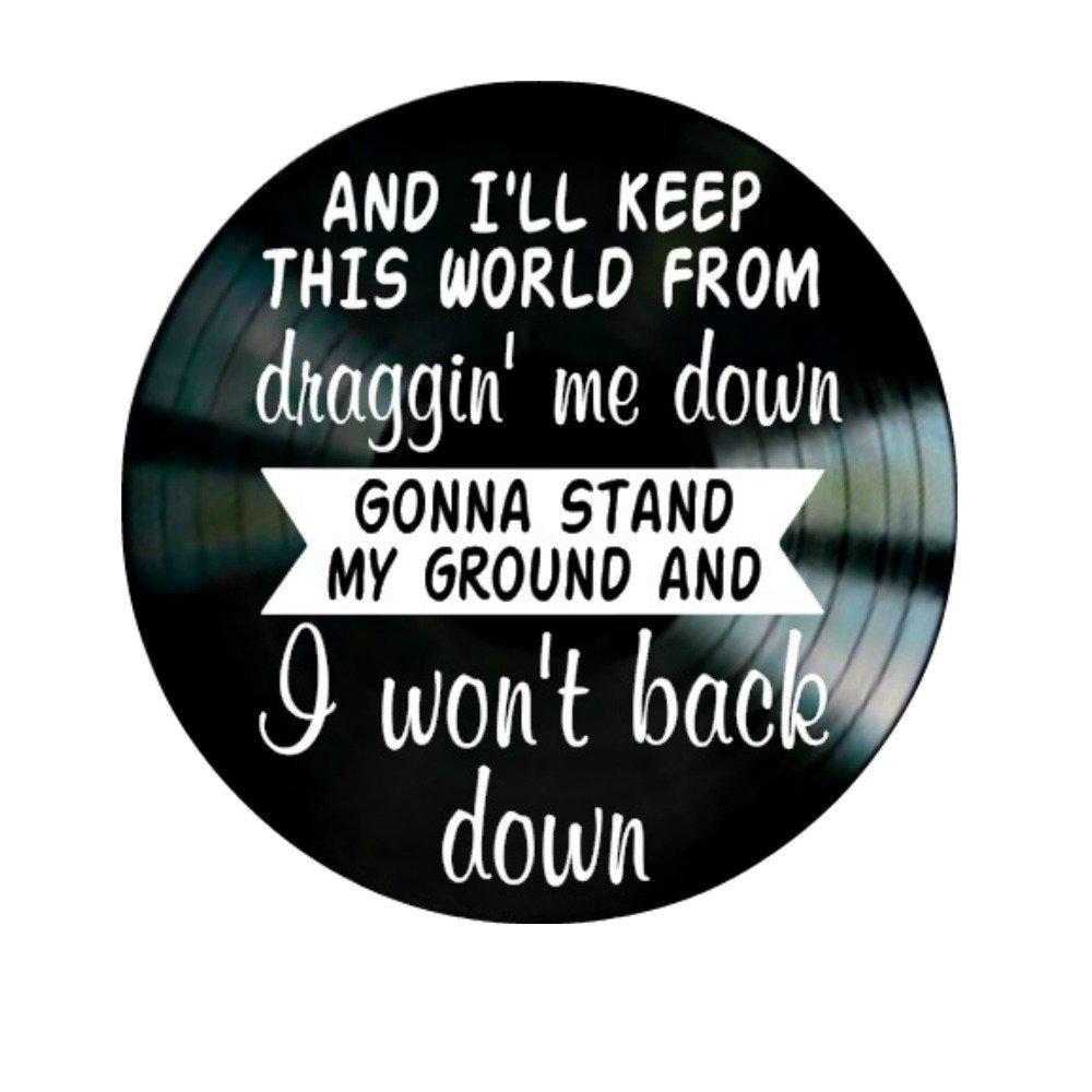 I Won't Back Down song lyrics by Tom Petty on a Vinyl Record Album Wall Artwork