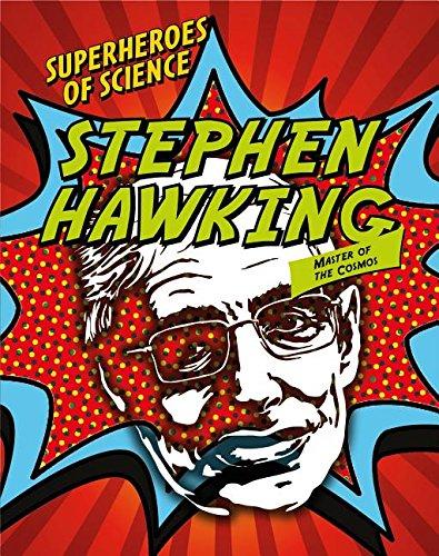 Read Online Stephen Hawking: Master of the Cosmos (Superheroes of Science) pdf epub