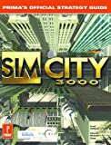 SimCity 3000: Strategy Guide (Prima's official strategy guide)