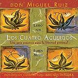 Los cuatro acuerdos: The Four Agreements, Spanish-Language Edition (Toltec Wisdom) (Spanish Edition)
