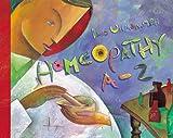 Homeopathy A-Z, Dana Ullman, 156170573X
