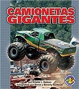 Camionetas Gigantes (Libros Para Avanzar)
