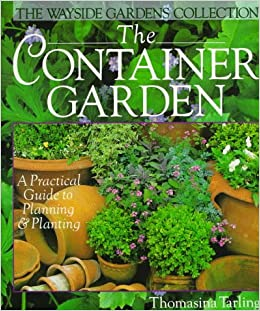 Book Container Garden the (Wayside Gardens Collection)
