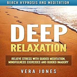 Deep Relaxation Audiobook