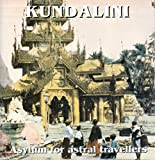 Asylum for Astral Travel by Kundalini