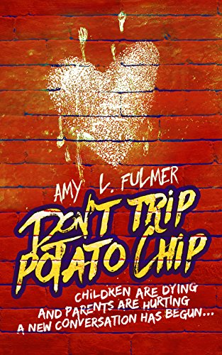 Don't Trip Potato Chip: Children are dying and -
