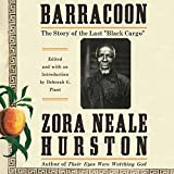 #3: Barracoon: The Story of the Last Black Cargo