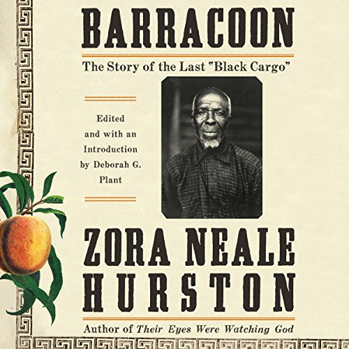 "Barracoon: The Story of the Last""Black Cargo"" cover"