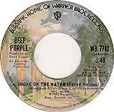 Smoke On The Water - Edited Live Version 4:34; Smoke On The Water - Edited Studio Version 3:48