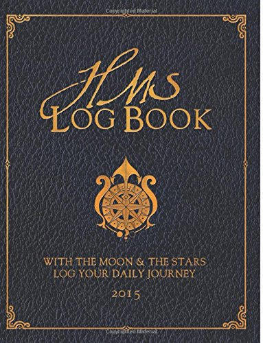 HMS Log Book: With the Moon & Stars, Log Your Daily Journey (Volume 2) ebook