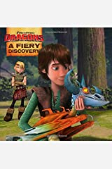 A Fiery Discovery (How to Train Your Dragon TV) Paperback