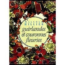 Guirlandes et couronnes fleuries
