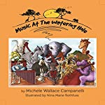 Music at the Watering Hole | Michele Wallace Campanelli