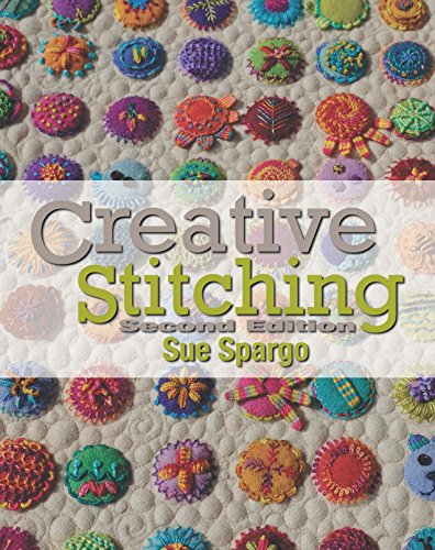 (Creative Stitching Second Edition)