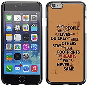 Graphic4You Some People Come Into Our Lives... Quote Message Design Hard Case Cover for Apple iPhone