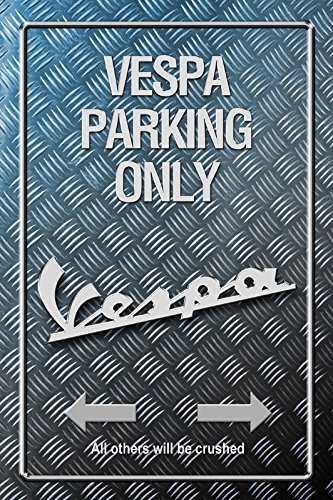 Schatzmix Vespa Parking Only Metallic Blechschild