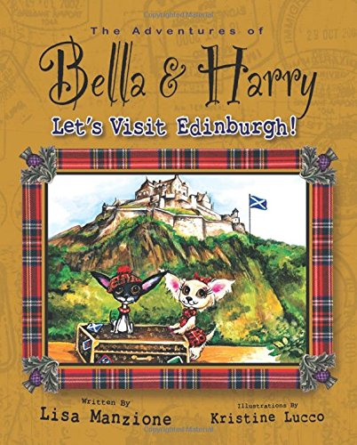 Let's Visit Edinburgh!: Adventures of Bella & Harry ebook