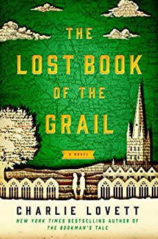 The Lost Book of the Grail: A Novel by [Lovett, Charlie]