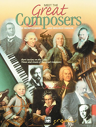 Meet the Great Composers, Bk 1: Short Sessions on the Lives, Times and Music of the Great Composers (Learning Link) ()