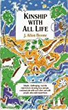 Kinship with All Life by Boone, J. Allen (2005) Paperback