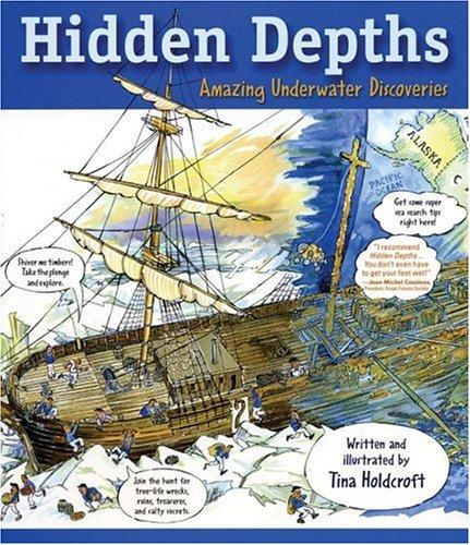 Hidden Depths: Amazing Underwater Discoveries (Hidden! Series)