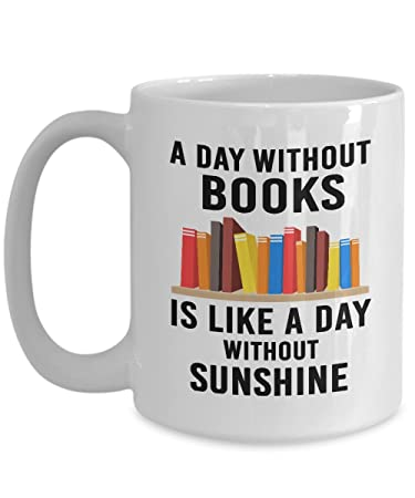 A Day Without Books Is Like Sunshine