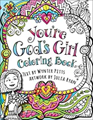 You're God's Girl! Coloring Book (God's Girl Coloring Books