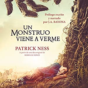Un monstruo viene a verme [A Monster Calls] Audiobook