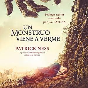 Un monstruo viene a verme [A Monster Calls] Audiobook