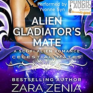 Alien Gladiator's Mate Audiobook