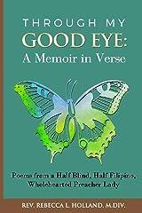 Through My Good Eye: A Memoir in Verse Paperback