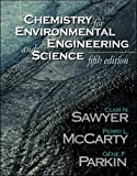 Chemistry for Environmental Engineering and Science 5th Edition