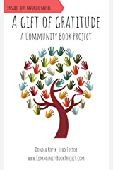 A Gift of Gratitude: A Community Book Project Paperback