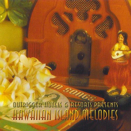 Outrigger Hotels & Resorts Presents Hawaiian Island Melodies