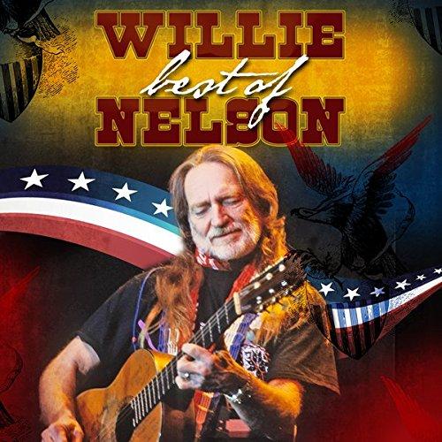 - Best Of: Willie Nelson