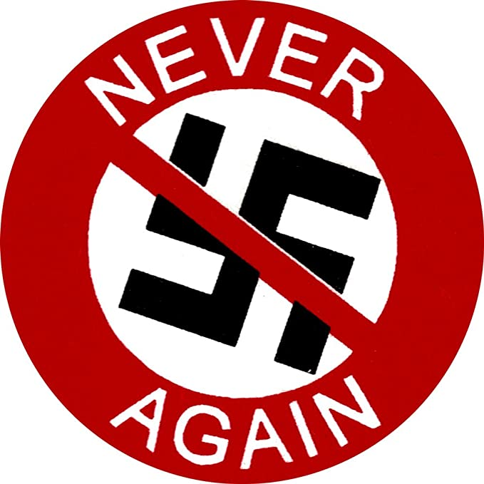 Never Again >> Never Again Anti Nazi Anti Racism Anti Trump Equality Button