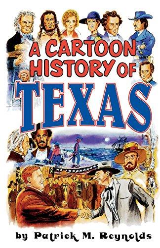 A Cartoon History of Texas [Reynolds, Patrick M.] (Tapa Blanda)