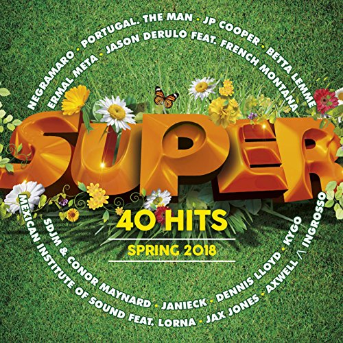 Various Artists - Superhits Spring 2018 - Zortam Music