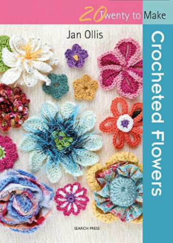 How To Make Crochet Flowers (Crocheted Flowers (Twenty to)