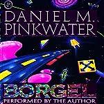 Borgel | Daniel M. Pinkwater